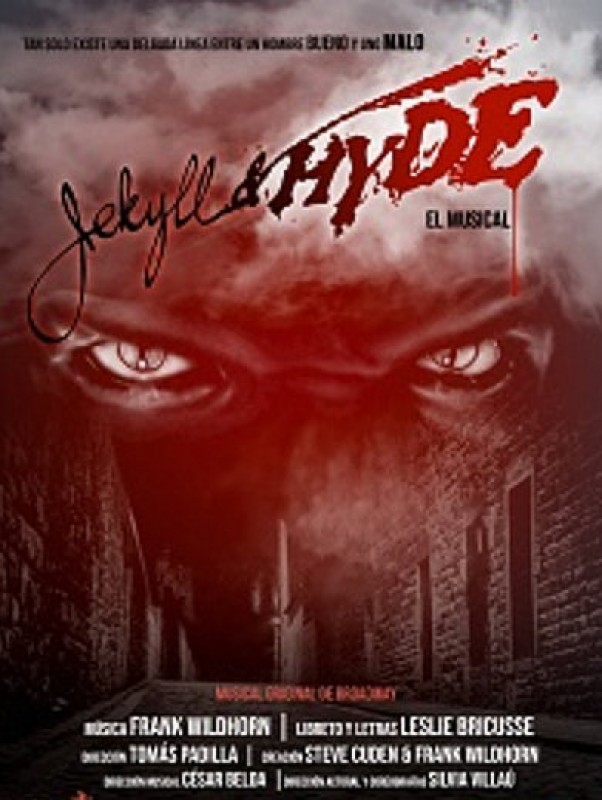 1st to 3rd November, Jekyll and Hyde the musical at the Auditorio Víctor Villegas in Murcia