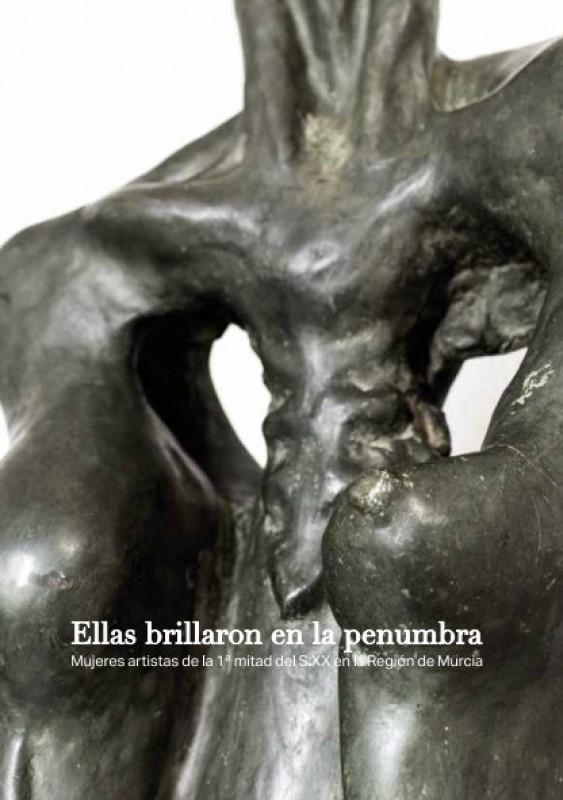 <span style='color:#780948'>ARCHIVED</span> - Until 27th May, Ellas Brillaron en la Penumbra, Murcian 20th century female artists Muram museum Cartagena