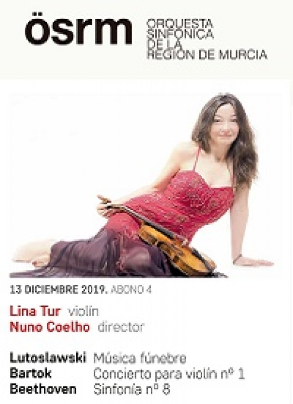 <span style='color:#780948'>ARCHIVED</span> - 13th December, violinist Lina Tur and conductor Nuno Coelho with the Murcia Symphony Orchestra at the Auditorio Víctor Villegas in Murcia