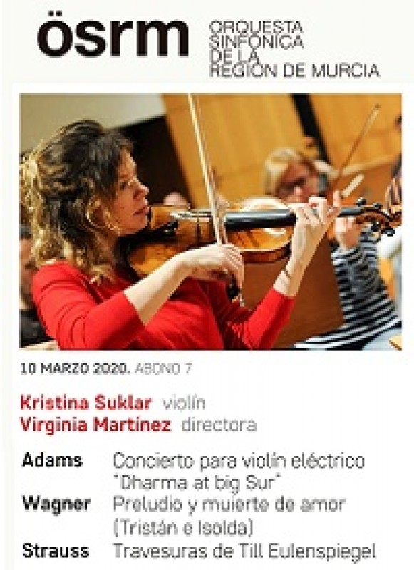 <span style='color:#780948'>ARCHIVED</span> - 10th March 2020 Violinist Kristina Sukler and the Region of Murcia Symphony Orchestra at the Auditorio Víctor Villegas in Murcia