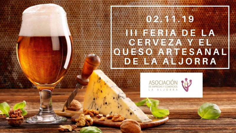 <span style='color:#780948'>ARCHIVED</span> - Saturday 2nd November Craft beer and cheese festival in La Aljorra
