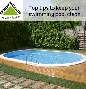 Leroy Merlin General Top tips Pool Cleaning